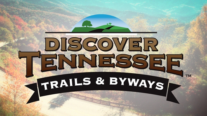 Discover Tennessee Trails & Byways